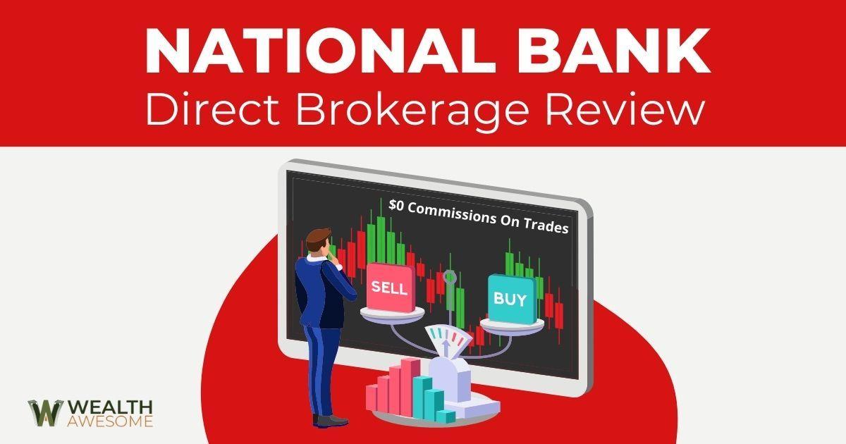 National Bank Direct Brokerage Review