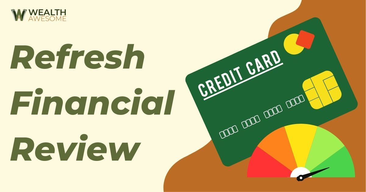 Refresh Financial Review